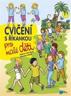 Cvičení s říkankou pro malé děti Disney Characters, Fictional Characters, Education, Comics, School, Montessori, Sporty, Logo, Ideas