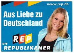 DIE REPUBLIKANER (REP) | Deutschland den Deutschen | Pinterest