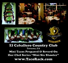 Executive Chef Albert Mendoza of the El Caballero Country Club in Tarzana CA, was looking for a new and exciting way to present his mini taco platters. Chef Albert has chosen our Mini Six Shooter as the optimum server at their exclusive club.