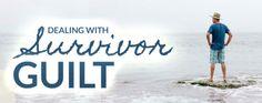 Dealing with 'survivor guilt' after cancer