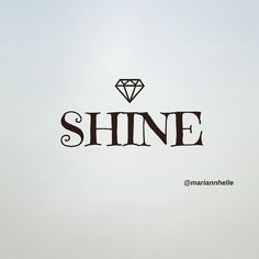 SHINE ON lovely!   @mariannhelle