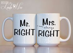 Mr. Right and Mrs. ALWAYS Right Mug, Mr and Mrs Coffee Mugs, Couples Mugs, Bridal Shower Gift, His and Hers Mug, Bride and Groom Mug MPH127