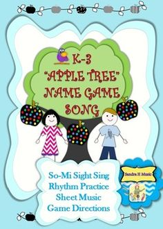 """""""Apple Tree"""" Name Game Song  is perfect for Back to School get to know you game for ANY CLASSROOM!Directions are clearly written with a picture of how to play the game so you can play in less than 10 minutes to learn.The Sheet Music includes a Rhythm Pattern Clapping/Patting activity.Practice Sol-Mi-LaSing and Play the Game on the first day!"""