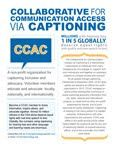 Flyer for the CCAC organization. Captioning - not only for people with hearing loss, it's for the world to talk, together, meaningfully.