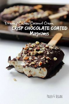 Dreamy Cashew Coconut Cream Crisp Chocolate Coated Magnums (Dairy Free, Paleo, Vegan, Gluten Free)
