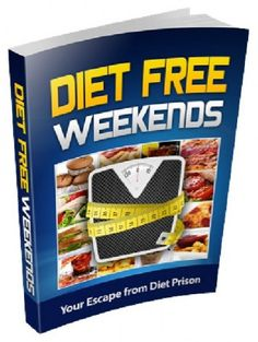 Diet Free Weekends Solution Free PDF Download. Some Americans who weigh more than what is considered healthy. Hazardous food is recommended as a means to lose weight Diet Free Weekends Solution Book while others alternate, where some of the most popular diet plans, starving themselves and to encourage people to cut calories. Foods low in calories and low Diet Free Weekends Solution Review plans, share something in common, they're bad for your hea