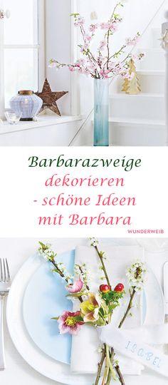 Erstaunlich Barbarazweige Dekorieren   Schöne Ideen Mit Barbara