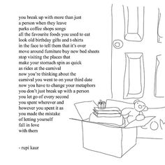 rupi kaur  //  Beautiful words  // broken  //  love  //  hearts  //  breaking up  //  single  //  be okay on your own  //  missing you