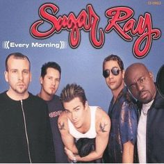 sugar ray <3<3 lately all i listen to is 90s music...