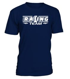 T Shirt 6-Racing team   => Check out this shirt by clicking the image, have fun :) Please tag, repin & share with your friends who would love it. #Motorsport #Motorsportshirt #Motorsportquotes #hoodie #ideas #image #photo #shirt #tshirt #sweatshirt #tee #gift #perfectgift #birthday #Christmas