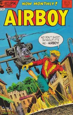 Airboy #34 Story by Chuck Dixon Stan Woch Pencils.