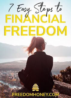 Learn the 7 Simple Steps it takes to get your finances under control, so you can find financial freedom and live the good life! Be financially free in just 7 easy steps! 7 Simple Steps to Financial Freedom
