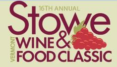 16th Annual Stowe Wine & Food Classic