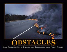 Yeah, some obstacles have no need for optimism. lol