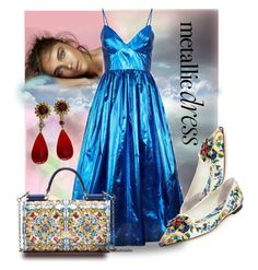 """""""Metallic Blue"""" by interesting-times ❤ liked on Polyvore featuring Dolce&Gabbana, Dauphine and metallicdress"""