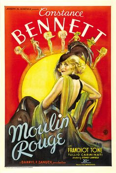 """1934 - Constance Bennett- """"Moulin Rouge"""" Movie Poster - Lucille Ball is an uncredited show girl in the film."""