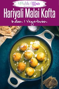 Hariyali Malai Kofta is a North Indian dish, of deep fried paneer and vegetable dumplings cooked in a rich, creamy tomato and spinach sauce. Vegetarian Recipes Videos, Healthy Eating Recipes, Veg Recipes, Curry Recipes, Indian Food Recipes, Cooking Recipes, Indian Foods, Indian Snacks, Vegetarian Food