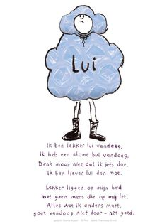 Nannie Kuiper - Lui (c) Plint Cool Words, Wise Words, True Quotes, Funny Quotes, Poetry Journal, Inspirational Poems, Dutch Quotes, Word Pictures, Yoga For Kids