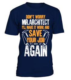 Carpenter Don't Worry Mr.Architect T Shirt  Funny Car T-shirt, Best Car T-shirt