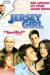 """Jersey Girl """"Slechte film over een carriere-man die na de geboorte van zijn dochter en gelijktijdig overlijden van zijn vrouw, terugkeert naar cheesy jersey om daar het eenvoudige leven te leven"""". Vol cliché's die nergens goed gemaakt worden met fatsoenlijke dialogen, goed acteren of eventueel een hart. En daarbij irritant patriarchaal zoals alles wat uit New Jersey komt."""""""