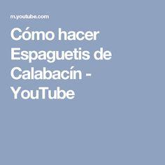 Cómo hacer Espaguetis de Calabacín - YouTube