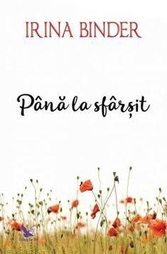 Fluturi - Irina Binder (Vol. IV) - Editura For You Carti Online, Colleen Hoover, Steve Harvey, Cassandra Clare, Binder, Couple Goals, Books To Read, Reading, Diana