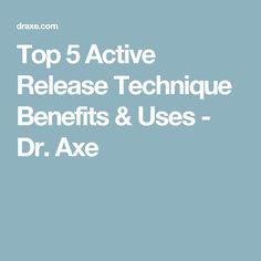Top 5 Active Release Technique Benefits & Uses - Dr. Axe