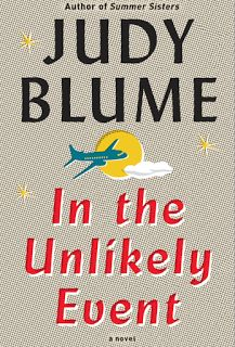 The Book: In the Unlikely Event by Judy Blume