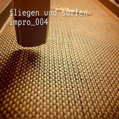 fliegen und surfen - impro_004 https://www.facebook.com/FliegenUndSurfen www.tildmusic.com
