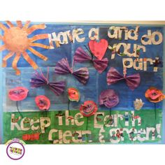 'Have a heart and do your part! Keep the Earth clean & green!' at TLE Montgomery, NJ!