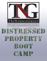 The Norris Group :: The Norris Group Distressed Property Boot Camp