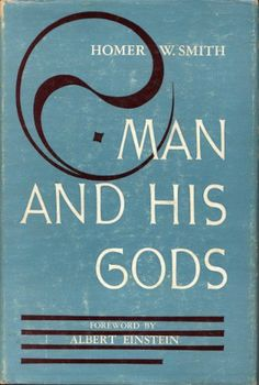 Man and His Gods by Homer William Smith Albert Einstein, Book Recommendations, Reading Lists, Venus, Books To Read, God, Recommended Books, Future, Amazon