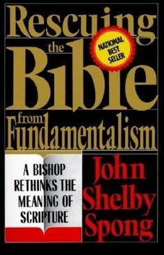 bible      bishop      book cover      cover design      design      fundamentalism      john shelby spong      meaning      rescue      scripture      typography      worth reading  rescuing the bible from fundamentalism