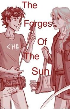 """You should read """"The Forges of the Sun (Leo Valdez fanfic)"""" on #Wattpad. #Fanfiction"""