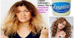 Tratamiento capilar con vaselina para un cabello maltratado y reseco