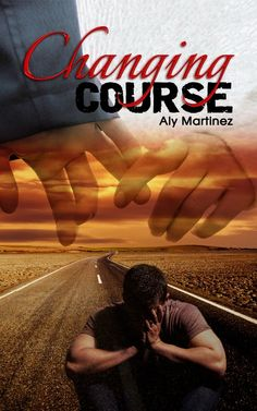 Changing Course (Wrecked and Ruined, #1) by Aly Martinez