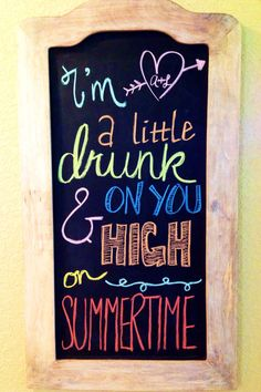 Summer chalkboard idea - country quotes