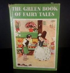 Collectible Vintage 1930's THE GREEN BOOK OF FAIRY TALES Children's Hardcover