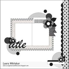 Laura Whitaker's Gallery: August 14 2015 for ScrapMuch? by Laura Whitaker Scrapbook Layout Sketches, Scrapbook Templates, Scrapbook Designs, Card Sketches, Scrapbook Paper Crafts, Scrapbook Albums, Scrapbook Cards, Scrapbooking Freebies, Photo Sketch
