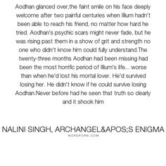 """Nalini Singh, Archangel's Enigma - """"Aodhan glanced over,the faint smile on his face deeply welcome after two painful..."""". romance, gay, nalini-singh, guild-hunter, love, aodhan, archangel-s-enigma, illium, lgbt-undertones"""