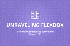 The Ultimate Guide to Build Modern Flexbox Layouts in CSS - only $14! - MightyDeals