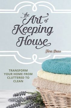 How to transform your home from cluttered to clean.  Doable tips to help slobs like me get a handle on their homes to keep them relatively clean.
