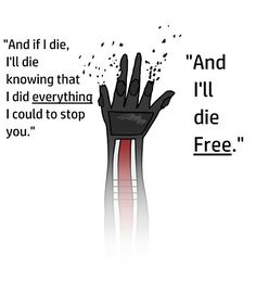 And I'll Die Free by LostRose0