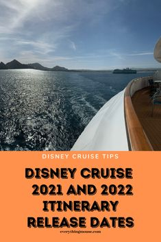 Disney Cruise 2021 and 2022 Release Dates. When will Disney release the new sailing dates including itineraries for the new ship Disney Wish? All your questions answered here.