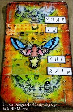 By Kellie Murton using Lucine and Water Droplets from Designs by Ryn. Designs by Ryn Guest Designer Project # 1 - Soar in the Rain