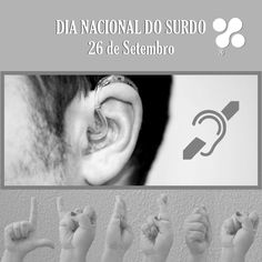26 de Setembro   Dia Nacional dos Surdos