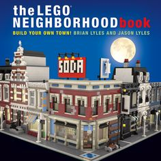 ~ Lego MOCs City ~ Review: The LEGO Neighborhood Book — BrickNerd - Your place for all things LEGO and the LEGO fan community