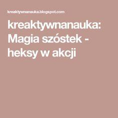 kreaktywnanauka: Magia szóstek - heksy w akcji Vol 2, Cos, Magick, Literatura
