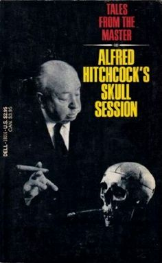 Alfred Hitchcock's Skull Session ** edited by Alfred Hitchcock