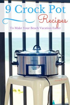 9 Crockpot Recipes To Make Your Beach Vacation Easier found at http://savoringthegood.com